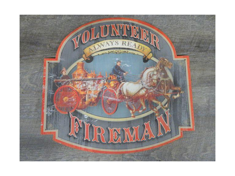 Tin Metal Volunteer Fireman Sign