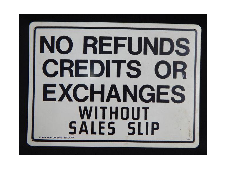 No Refunds Sales Sign