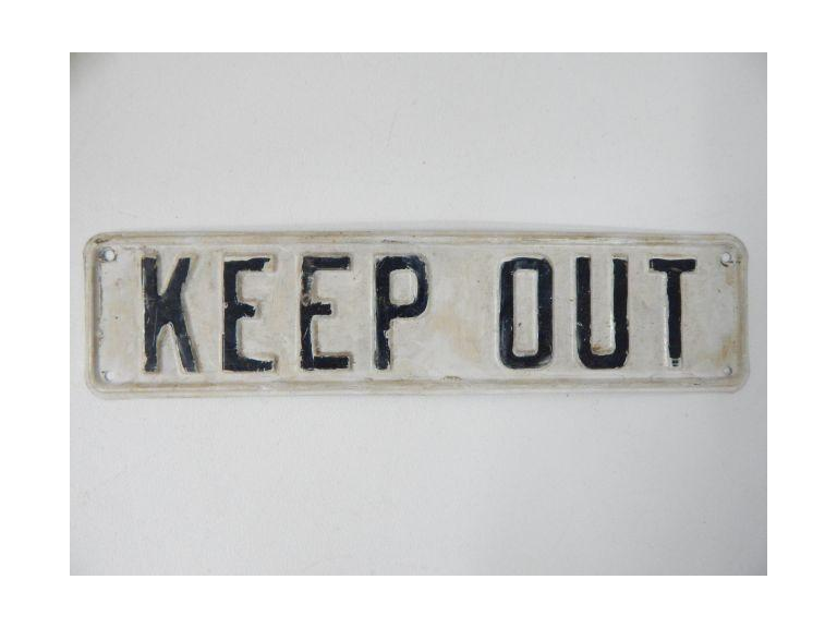 Pressed Steel Keep Out Sign