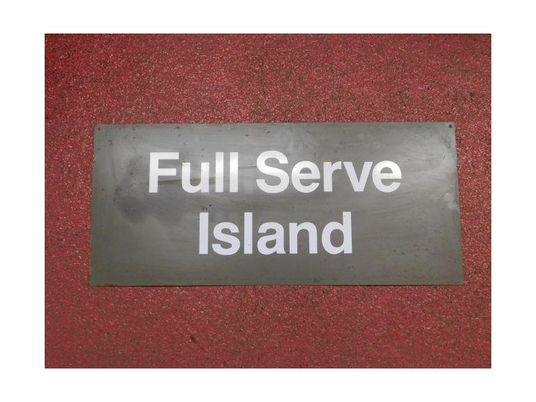 "Metal ""Full Service Island"" Sign"